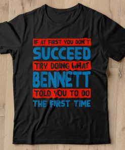 Do What Bennett Told You to Do Name Sarcastic Nickname Shirt